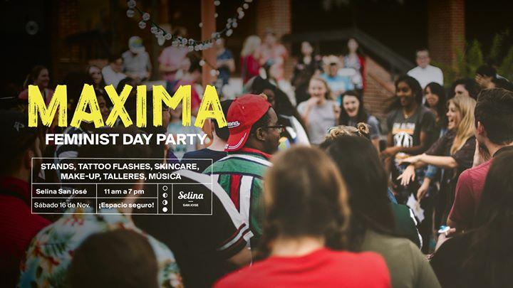 Maxima: Feminist Day Party