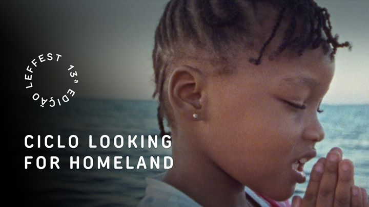 Ciclo de Cinema Looking for Homeland | Filmes Raros e Debates