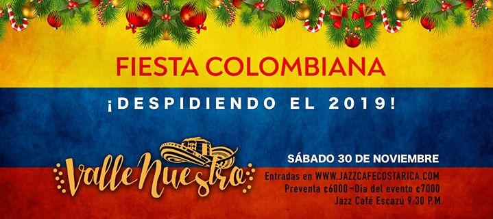 Fiesta Colombiana ¡Despidiendo el 2019! con Valle Nuestro