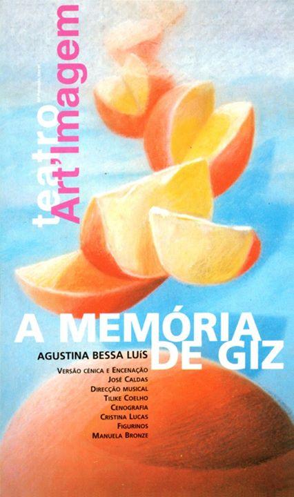 A Memória de Giz, de Agustina Bessa Luís| Teatro a Ler