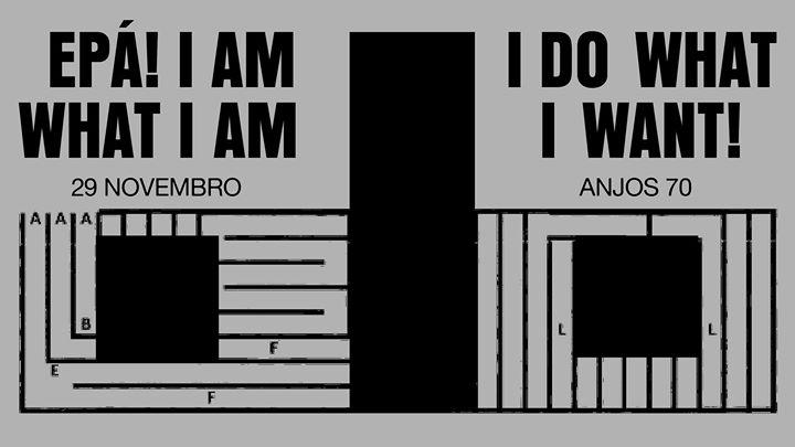 Ciclo#2.1 EPÁ! I am what I am I do what I want! / Showroom Y R