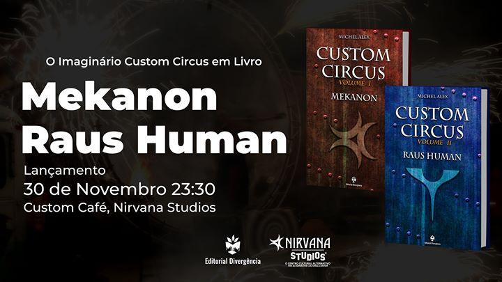 O Imaginário Custom Circus em Livro - Lançamento volumes I e II