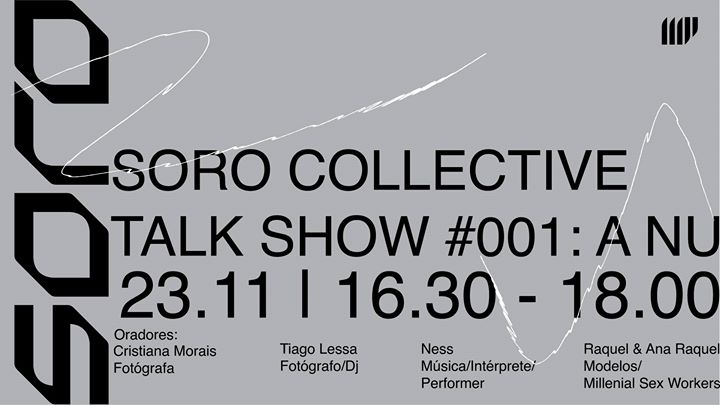 SORO Collective - TALK #01: A Nu