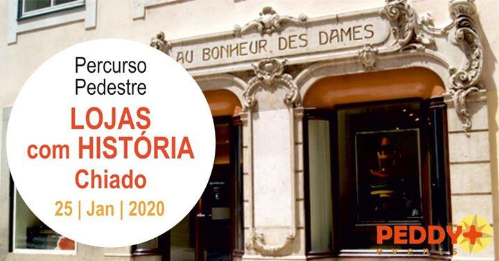 Percurso Pedestre 'Lojas Com História - Chiado'