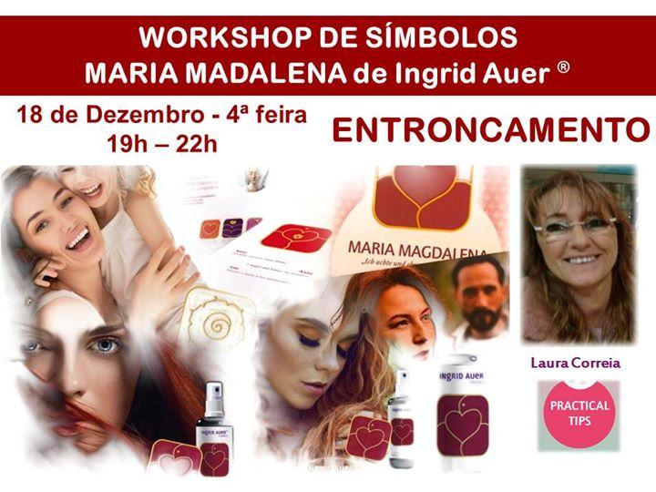 Entroncamento | Workshop Símbolos Maria Madalena de Ingrid Auer®