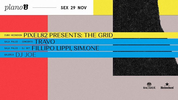 Pixel82 Presents: The Grid / Fillipo Lippi & Simone