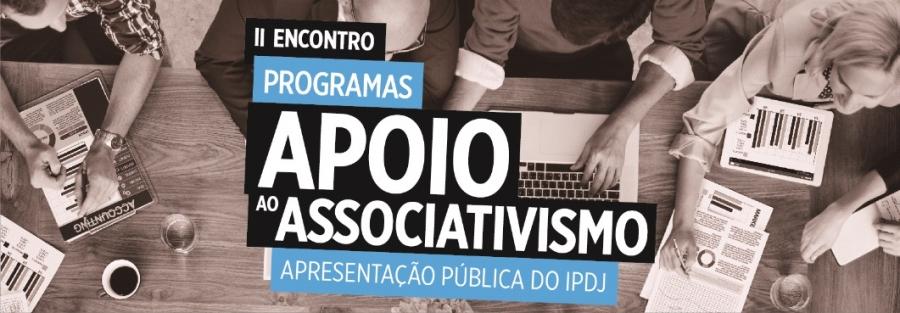 II Encontro Programas de Apoio ao Associativismo