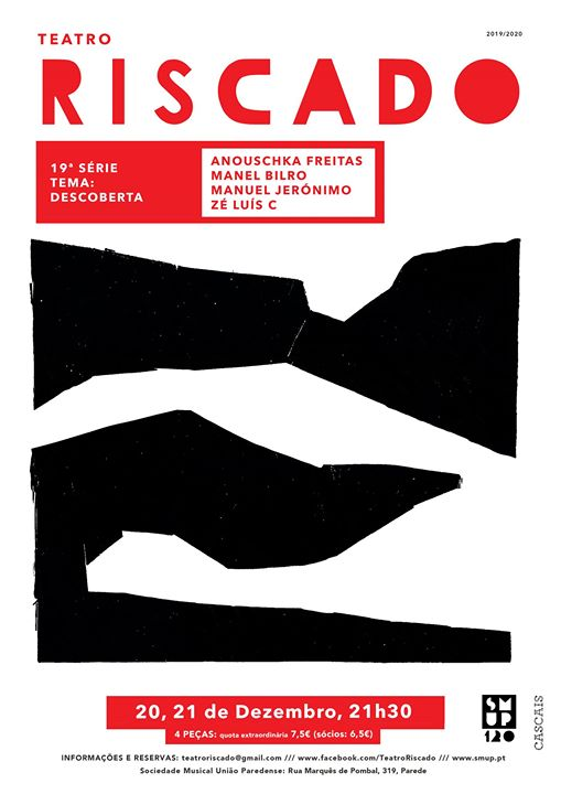 19.ª SÉRIE - Teatro Riscado :: Descoberta - 20 e 21 Dez. 2019