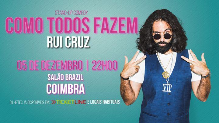 Como Todos Fazem em Coimbra // Rui Cruz