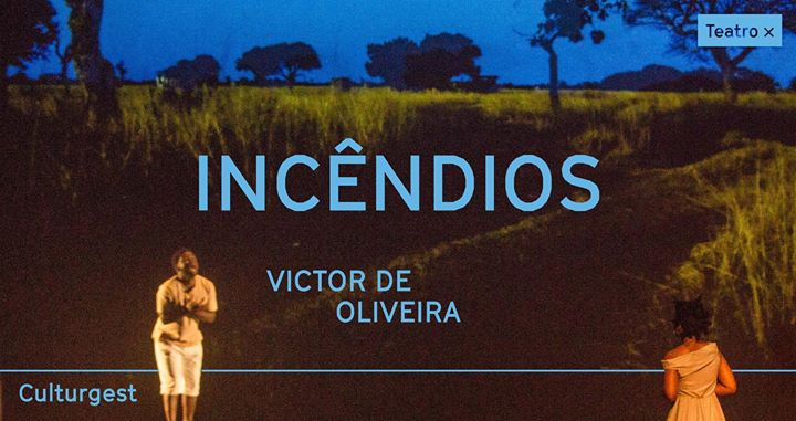 Teatro x Incêndios (Wajdi Mouawad) | Victor de Oliveira