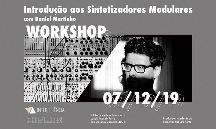 Introdução aos Sintetizadores Modulares com Daniel Martinho