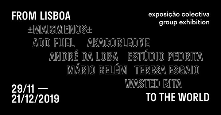 From Lisboa to the World // group exhibition