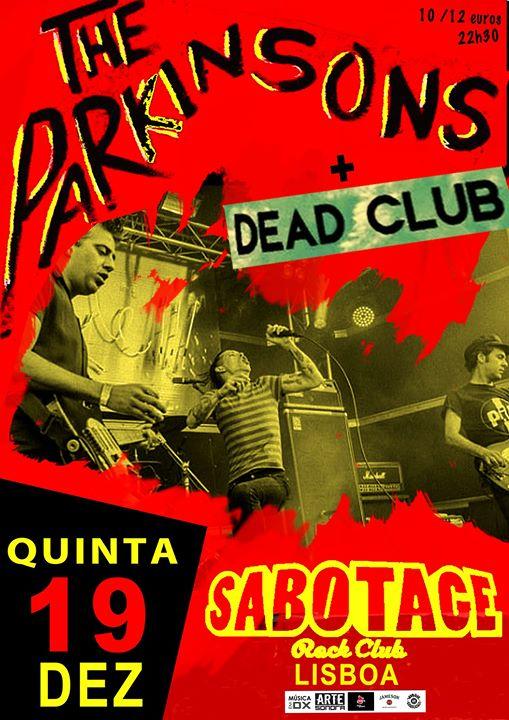 The Parkinsons + Dead Club | Sabotage Club