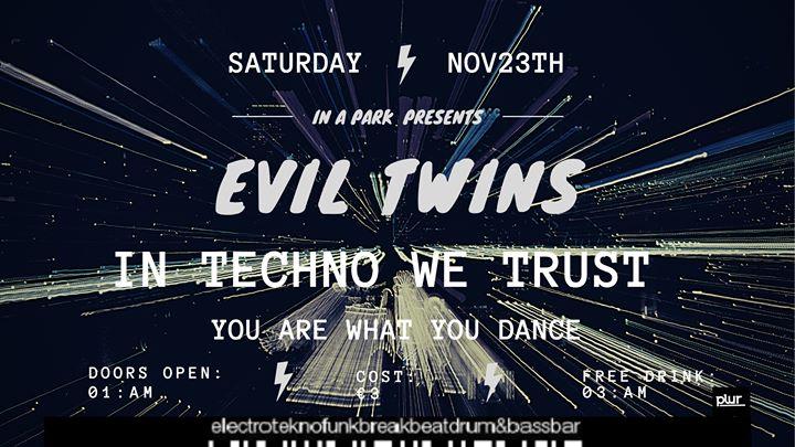 Evil Twins - Estreia Dupla Dj's