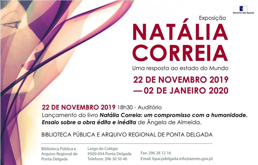 Natália Correia: um compromisso com a Humanidade. Ensaio sobre obra édita e inédita por Ângela de Almeida  NATÁLIA CORREIA: uma resposta ao estado do Mundo – Exposição