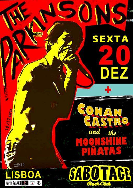 The Parkinsons + Conan Castro & The Moonshine Piñatas | Sabotage