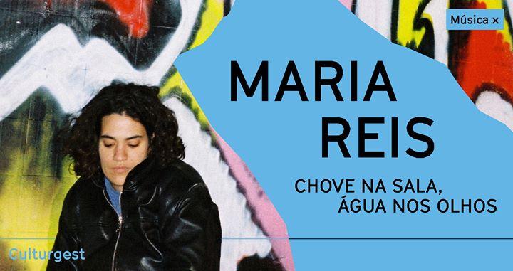 Música x Maria Reis: apresentação álbum a solo na Culturgest