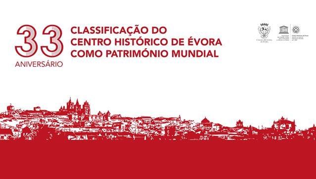 33º Aniversário da Classificação do Centro Histórico de Évora como Património Mundial