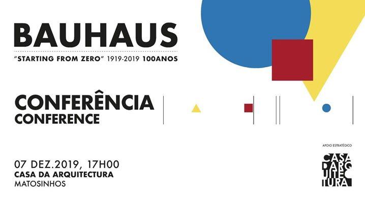 100 Anos Bauhaus - Conferência Interdisciplinar.