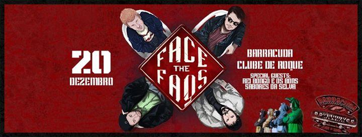 The FAQs present: FACE The FAQs at Barracuda Clube de Roque