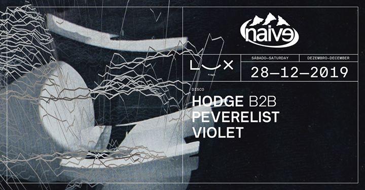Naive: Hodge b2b Peverelist x Violet