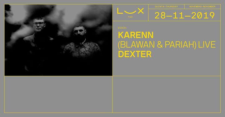 Karenn live x Dexter