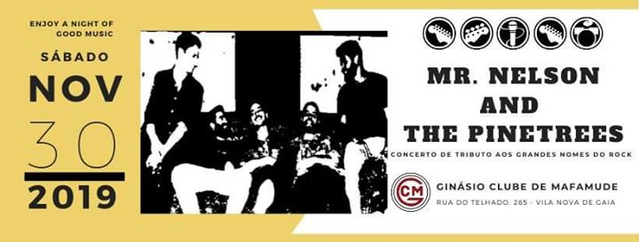 Mr Nelson & The Pinetrees at Ginásio Clube de Mafamude
