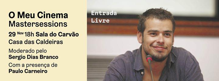 Paulo Carneiro: O Meu Cinema