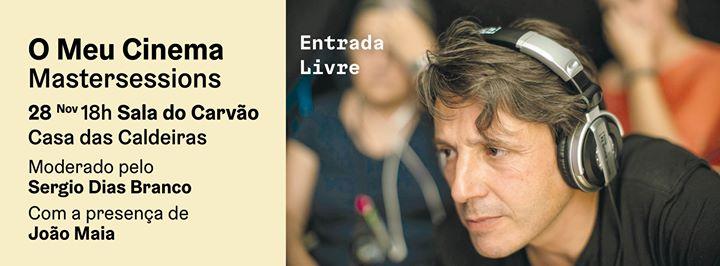 João Maia: O Meu Cinema