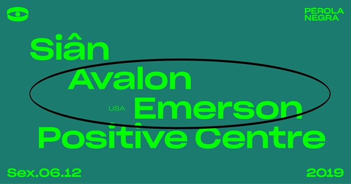 Sonda: Avalon Emerson, Siân, Positive Centre