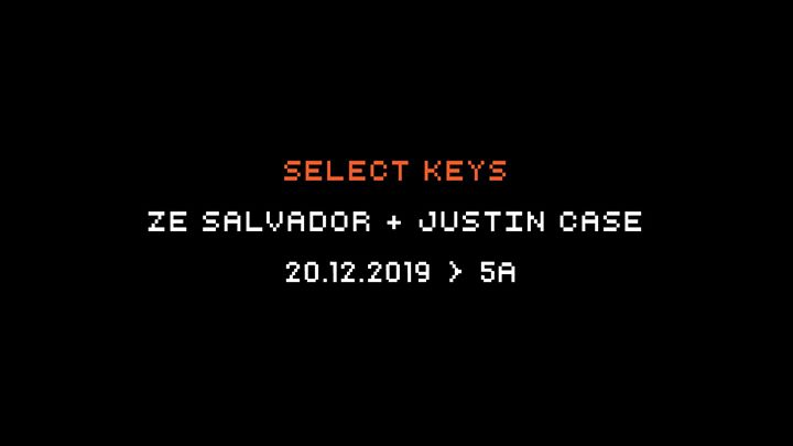 Ze Salvador + Justin Case | 5A - 20.12