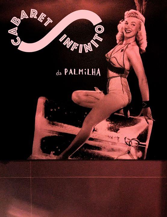 Cabaret Infinito da Palmilha