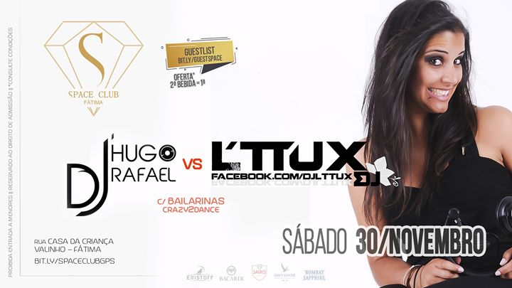 Dj L'TTUX vs HUGO RAFAEL • Comercial/House Music • SPACE CLUB