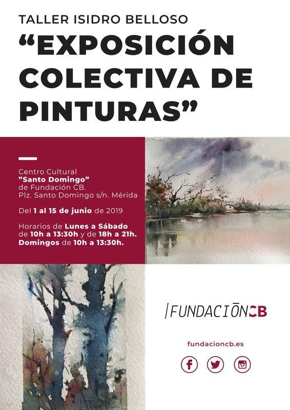 Exposición colectiva de pinturas del Taller Isidro Belloso