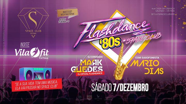 FLASHDANCE 80s • DJ oficial MARK GUEDES + saxofonista MÁRIO DIAS
