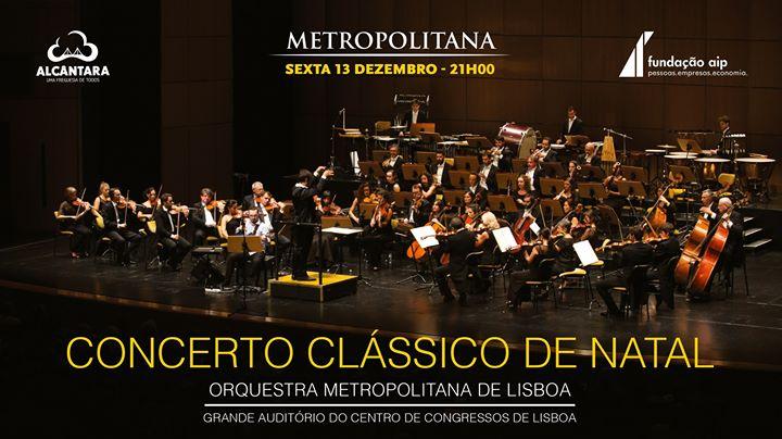 Concerto Clássico de Natal - Orquestra Metropolitana de Lisboa