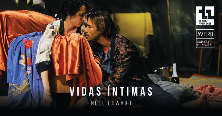 Vidas Íntimas de Nöel Coward | Teatro Aveirense