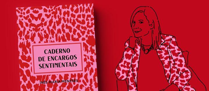 Lançamento de 'Caderno de Encargos Sentimentais' de Inês Meneses