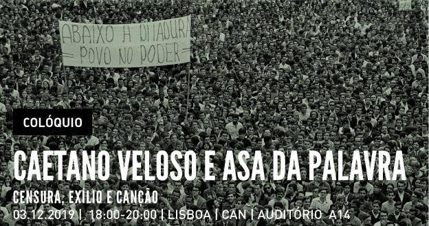 Caetano Veloso e a Asa da Palavra: censura, exílio e canção