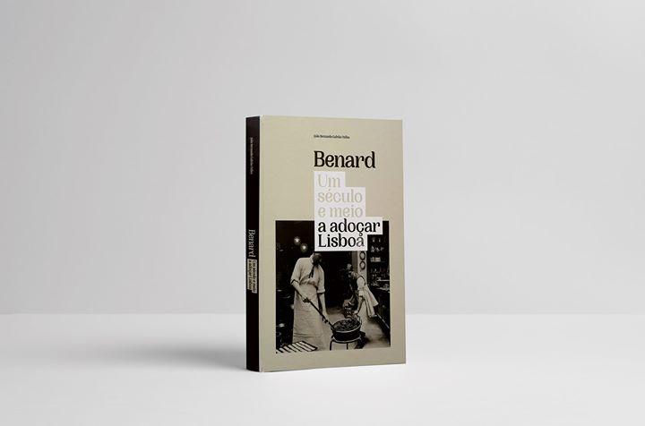 Apresentação do Livro 'Benard, um século e meio a adoçar Lisboa'
