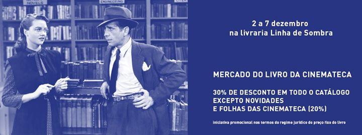 Mercado do Livro da Cinemateca ▲ 30% Desconto ■