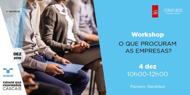 Workshop: O que procuram as empresas
