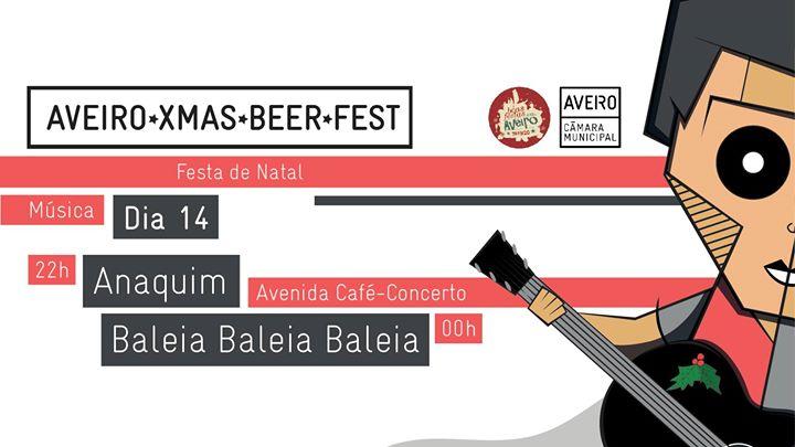 Aveiro Xmas Beer Fest: Anaquim + Baleia Baleia Baleia