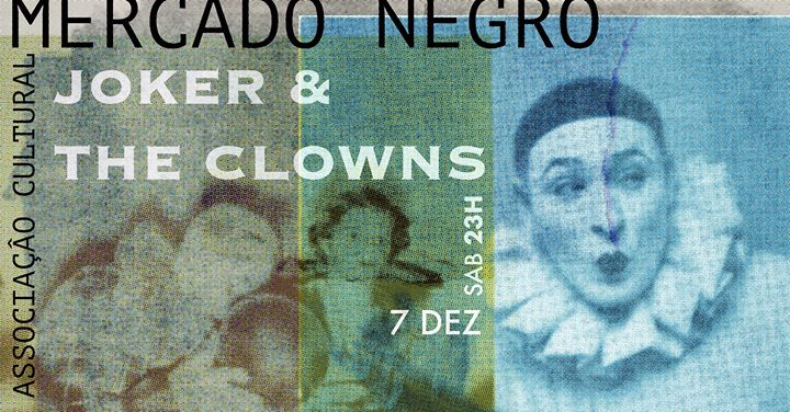 Joker & the Clowns - Jukebox On Air // Mercado Negro