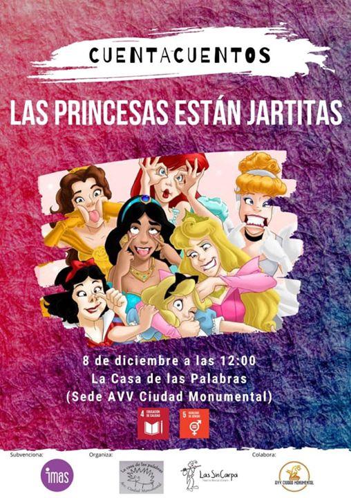 LAS Princesas están Jartitas