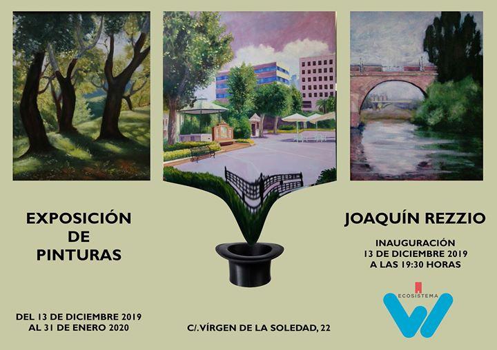 Exposición Pintura Joaquín Rezzio