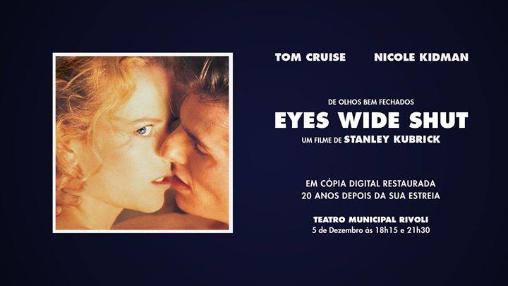 Eyes Wide Shut, 20º aniversário – Cópia Restaurada | Rivoli