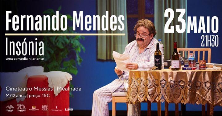 Fernando Mendes (Insónia) - Teatro Comédia