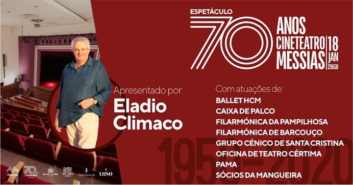Espetáculo 70 anos Cineteatro Messias