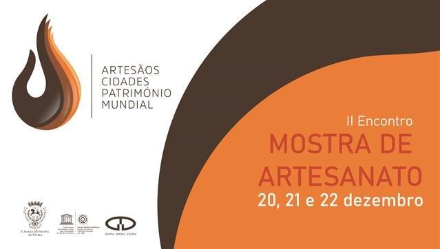 Mostra de Artesanato e II Encontro de Artesãos das Cidades Património Mundial